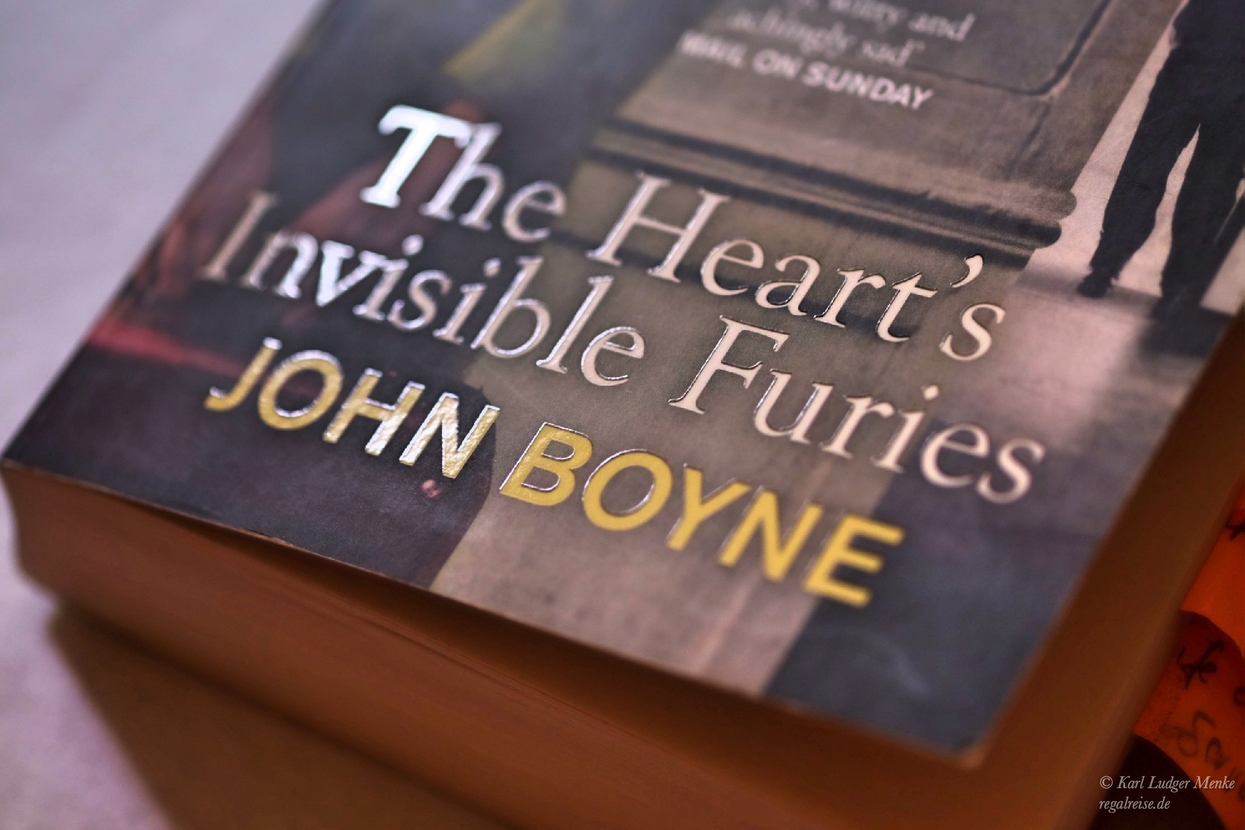 The Heart's Invisible Furies von John Boyne