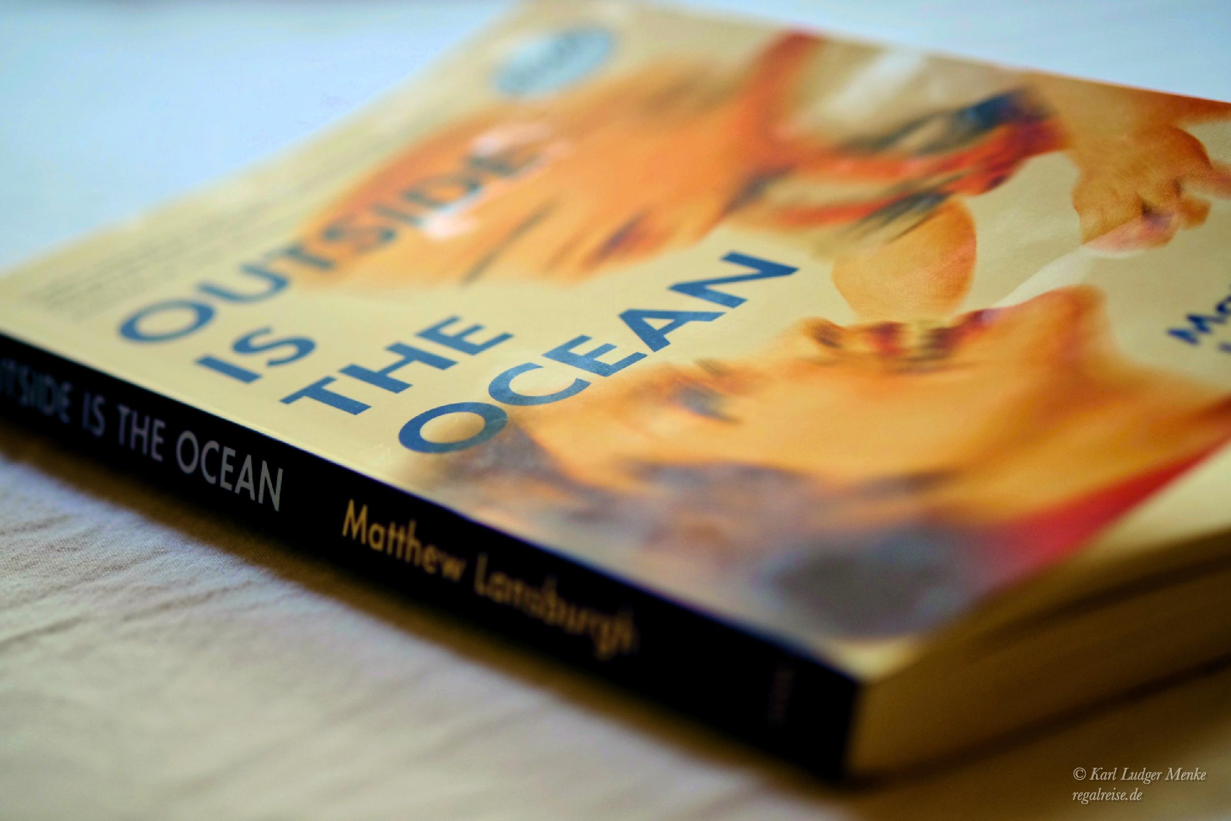 Matthew Lansburgh Outside Is The Ocean