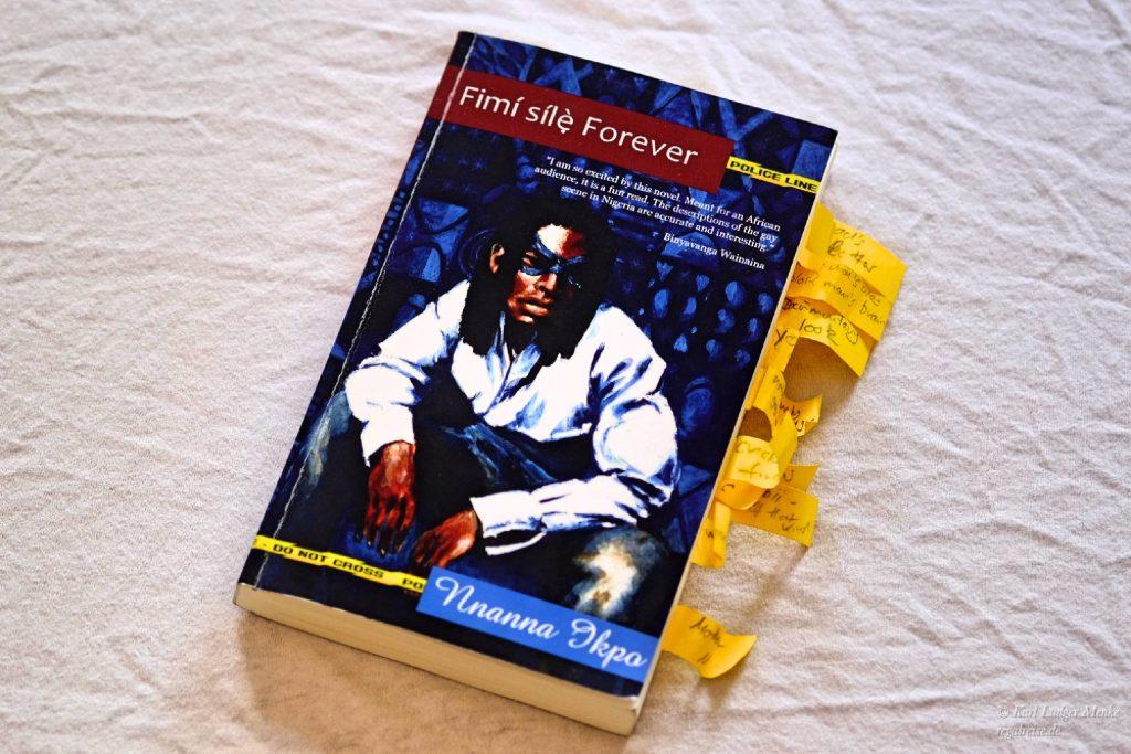 Lüge oder Flucht – Über Nnanna Ikpos »Fimí Sílẹ̀ Forever – Heaven Gave it to me«